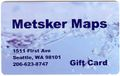GIFT CARD for Metsker Maps - Select Dollar Amount