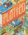 Plotted: A Literary Atlas by Andrew DeGraff