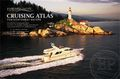 Cruising Atlas NW Waters: From Queen Charlotte to Olympia by Evergreen Pacific