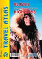 Alaska Highways Road Atlas by ITM