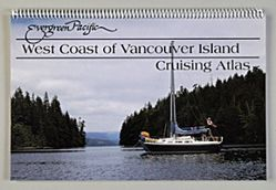 Cruising Atlas for the West Coast of Vancouver Island by Evergreen Pacific
