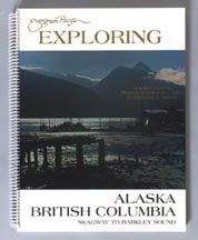 Exploring Alaska and British Columbia