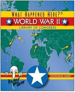 What Happened Here? World War II Knowledge Cards