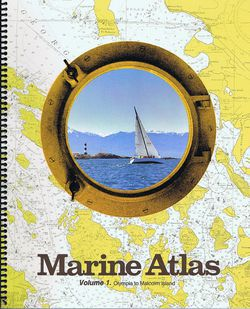 Marine Atlas Volume 1 - Olympia to Malcolm Island