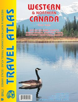 Western & Northern Canada Road Atlas by ITM