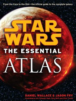 Star Wars : The Essential Atlas