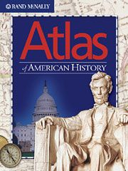 Atlas of American History by Rand McNally