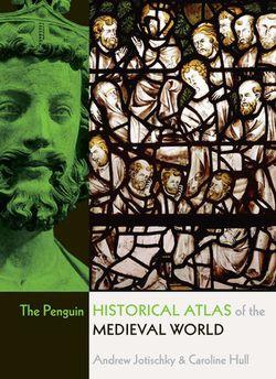 Penguin Historical Atlas of Medieval World
