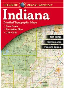 Indiana Atlas & Gazetteer by DeLorme
