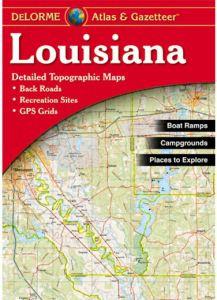 Louisiana Atlas & Gazetteer by DeLorme