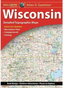 Wisconsin Atlas & Gazetteer by DeLorme