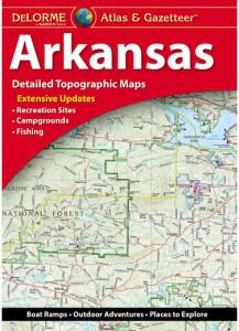 Arkansas Atlas & Gazetteer by DeLorme