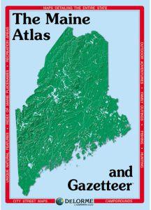 Maine Atlas & Gazetteer by DeLorme