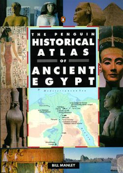 Penguin Historical Atlas of Ancient Egypt