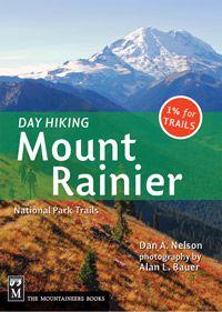 Day Hiking Mt. Rainier Book