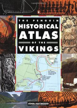 Penguin Historical Atlas of The Vikings