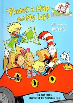 There's a Map on My Lap by Dr. Seuss