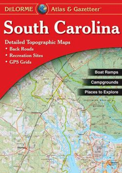 South Carolina Atlas & Gazetteer by DeLorme