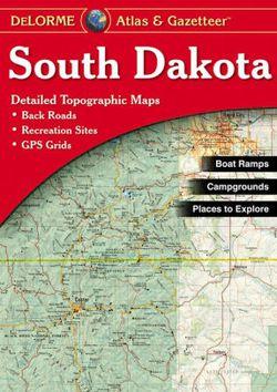 South Dakota Atlas & Gazetteer by DeLorme