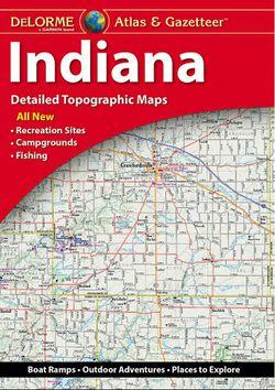 Indiana Atlas & Gazetteer by DeLorme