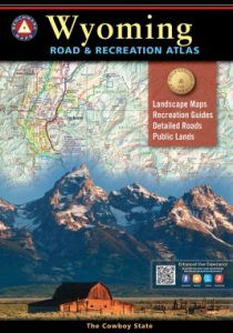 Wyoming Recreational Atlas by Benchmark