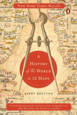 History of the World in 12 Maps
