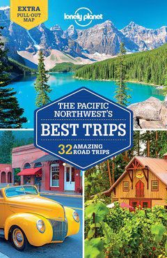 Pacific Northwest's Best Trips Travel Guide Book