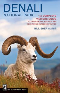 Denali National Park Guide Book