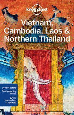 Vietnam, Cambodia, Laos & Northern Thailand Travel Guide Book