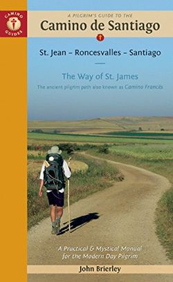 Camino de Santiago, Spain Book by John Brierley