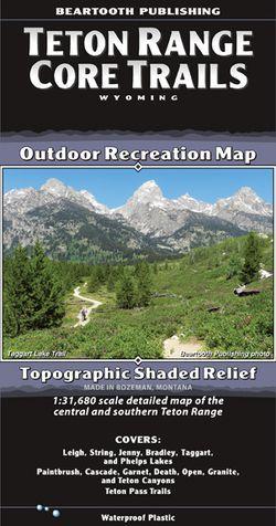 Teton Range Core Trails Map by Beartooth Publishing