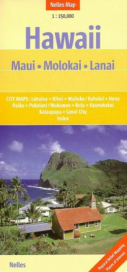 Maui, Molokai & Lanai Travel Map by Nelles
